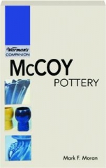 MCCOY POTTERY: Warman's Companion
