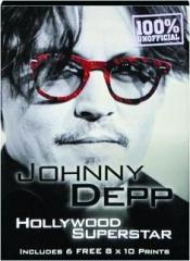 JOHNNY DEPP: Hollywood Superstar