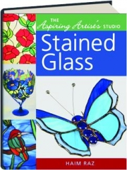 STAINED GLASS: The Aspiring Artist's Studio
