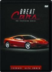 GREAT CARS--FERRARI / ALFA ROMEO