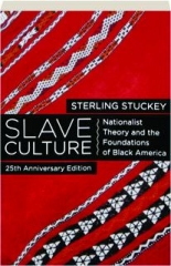 SLAVE CULTURE, 25TH ANNIVERSARY EDITION