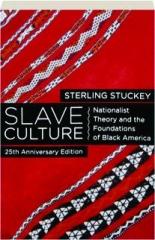 SLAVE CULTURE, 25TH ANNIVERSARY EDITION