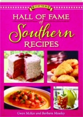 HALL OF FAME OF SOUTHERN RECIPES: All-Time Favorite Recipes from Southern America