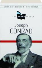 JOSEPH CONRAD: The Dover Reader