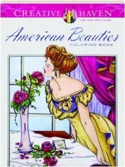 AMERICAN BEAUTIES COLORING BOOK
