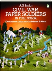 CIVIL WAR PAPER SOLDIERS IN FULL COLOR