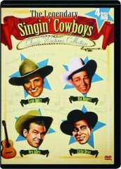 THE LEGENDARY SINGIN' COWBOYS CLASSIC WESTERNS COLLECTION