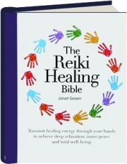 THE REIKI HEALING BIBLE