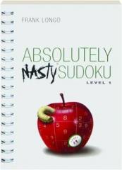 ABSOLUTELY NASTY SUDOKU, LEVEL 1