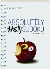 ABSOLUTELY NASTY SUDOKU, LEVEL 2