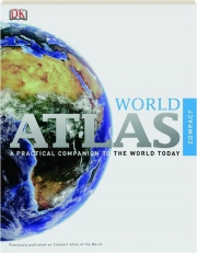 COMPACT WORLD ATLAS, 5TH EDITION: A Practical Companion to the World Today