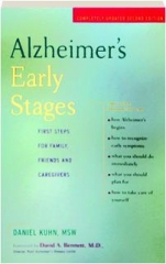 ALZHEIMER'S EARLY STAGES, SECOND EDITION: First Steps for Family, Friends and Caregivers