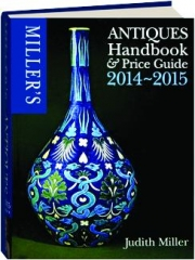 MILLER'S ANTIQUES HANDBOOK & PRICE GUIDE, 2014-2015