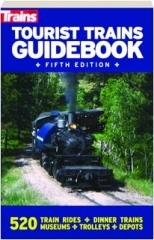 TOURIST TRAINS GUIDEBOOK, FIFTH EDITION