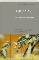 ZEN HAIKU: Traditional Wisdom