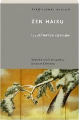 ZEN HAIKU: Traditional Wisdom