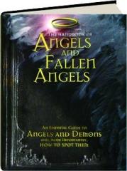 THE HANDBOOK OF ANGELS AND FALLEN ANGELS