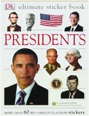 PRESIDENTS: Ultimate Sticker Book