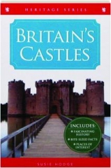 BRITAIN'S CASTLES: Heritage Series