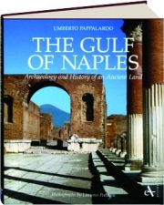THE GULF OF NAPLES: Archaeology and History of an Ancient Land