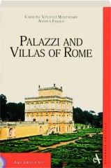 PALAZZI AND VILLAS OF ROME