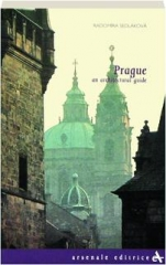 PRAGUE: An Architectural Guide