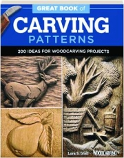 GREAT BOOK OF CARVING PATTERNS: 200 Ideas for Woodcarving Projects