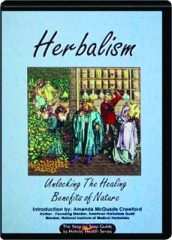 HERBALISM: Unlocking the Healing Benefits of Nature