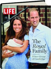 LIFE--THE ROYAL FAMILY: Prince George of Cambridge