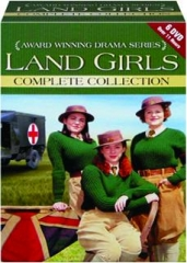 LAND GIRLS: Complete Collection