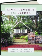 ARCHITECTURE IN THE GARDEN