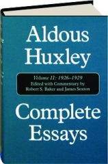 ALDOUS HUXLEY COMPLETE ESSAYS, VOLUME II, 1926-1929