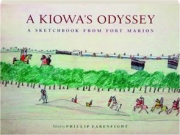A KIOWA'S ODYSSEY: A Sketchbook from Fort Marion