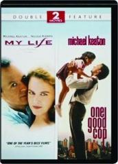 MY LIFE / ONE GOOD COP