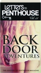 LETTERS TO PENTHOUSE, VOL. 51: Backdoor Adventures