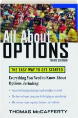 ALL ABOUT OPTIONS, THIRD EDITION: The Easy Way to Get Started
