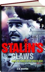STALIN'S CLAWS: From the Purges to the Winter War
