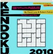 KENDOKU 2010: 100 Perplexing Puzzles