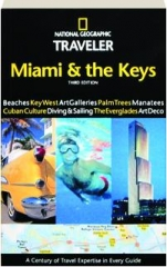 MIAMI & THE KEYS, THIRD EDITION: National Geographic Traveler