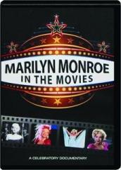 MARILYN MONROE IN THE MOVIES