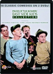 PRIDE OF THE BOWERY: East Side Kids Collection