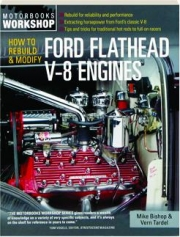 HOW TO REBUILD & MODIFY FORD FLATHEAD V-8 ENGINES