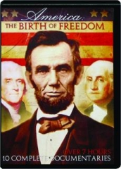 AMERICA: The Birth of Freedom
