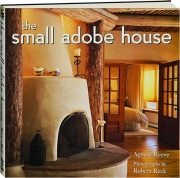 THE SMALL ADOBE HOUSE