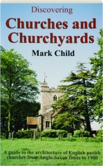 DISCOVERING CHURCHES AND CHURCHYARDS