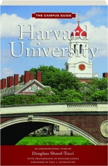 HARVARD UNIVERSITY: The Campus Guide