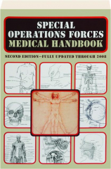 SPECIAL OPERATIONS FORCES MEDICAL HANDBOOK, SECOND EDITION