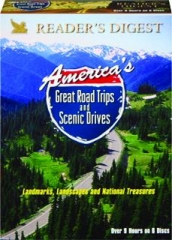 AMERICA'S GREAT ROAD TRIPS AND SCENIC DRIVES: Landmarks, Landscapes and National Treasures