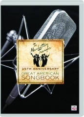 THE MANHATTAN TRANSFER, 35TH ANNIVERSARY: Great American Songbook