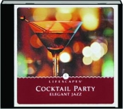 COCKTAIL PARTY: Elegant Jazz